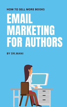 Email Marketing For Authors - How To Sell More Books